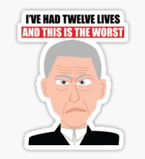 "Grumpy 12- ""I've had 12 lives and this is the worst!"" Sticker"