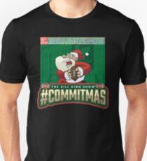 Bill King #Commitmas 2019 Slim Fit T-Shirt