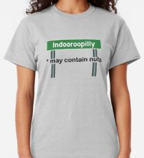 Indooroopilly May Contain Nuts Classic T-Shirt