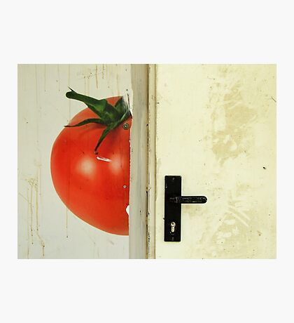 there's a tomato behind the door Photographic Print