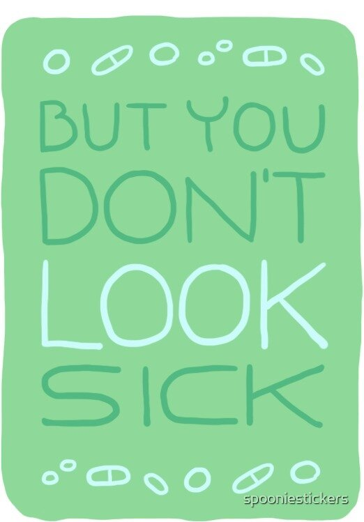 But You Don't Look Sick by spooniestickers