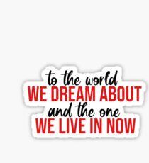 Hadestown - To the World We Dream About Sticker