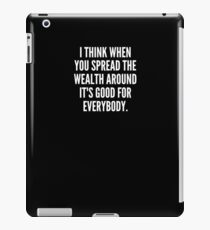 Vinilo o funda para iPad I think when you spread the wealth around it s good for everybody