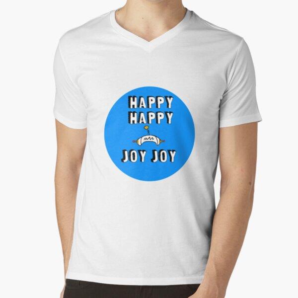 Happy Happy Joy Joy! V-Neck T-Shirt