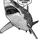 «¡Soy un tiburón, perra!» de Garyck Arntzen