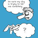 Copy of Ponder... Dog Thoughts by Jokertoons