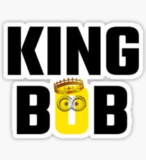 King Bob Sticker