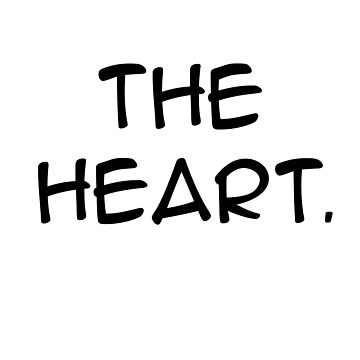 The Heart by DBTee