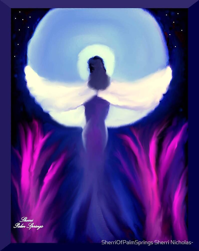 ANGEL WINGS AND HEAVEN!!! ..you light up my life by SherriOfPalmSprings Sherri Nicholas-