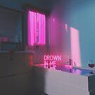 Drown In Me by Devansh Atray