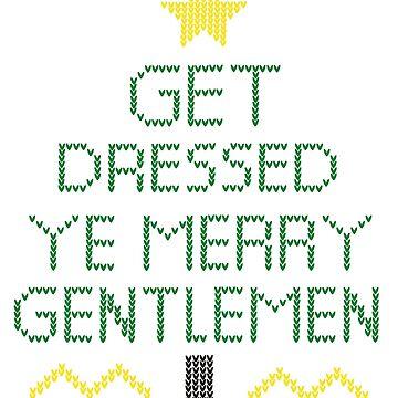 Get Dressed Ye Merry Gentlemen by HeliumSedai