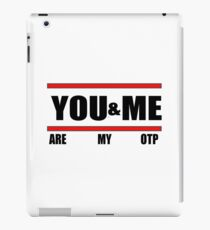 You&Me [Are My OTP] iPad Case/Skin