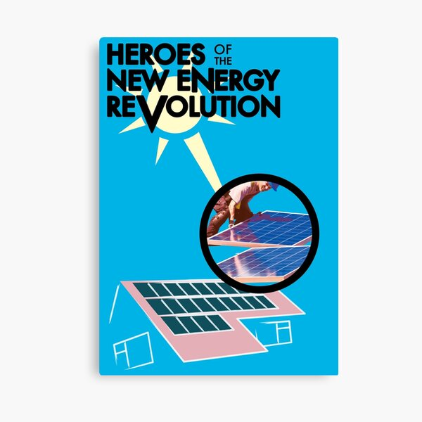 Heroes of the New Energy Revolution Canvas Print