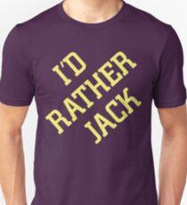 I'd Rather Jack T-Shirt