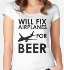 Will Fix Airplanes For BEER Women's Fitted Scoop T-Shirt