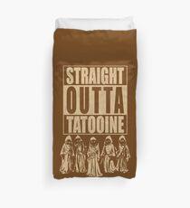 Straight Outta Tatooine Duvet Cover
