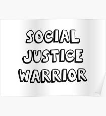 social justice warrior Poster
