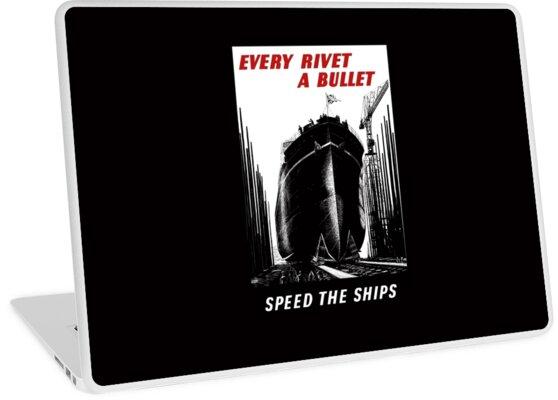Every Rivet A Bullet - Speed The Ships - WW2 by warishellstore