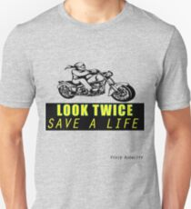 LOOK TWICE SAVE A LIFE Unisex T-Shirt