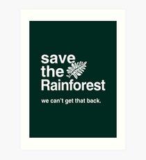Speichern Sie den Amazonas-Regenwald Kunstdruck