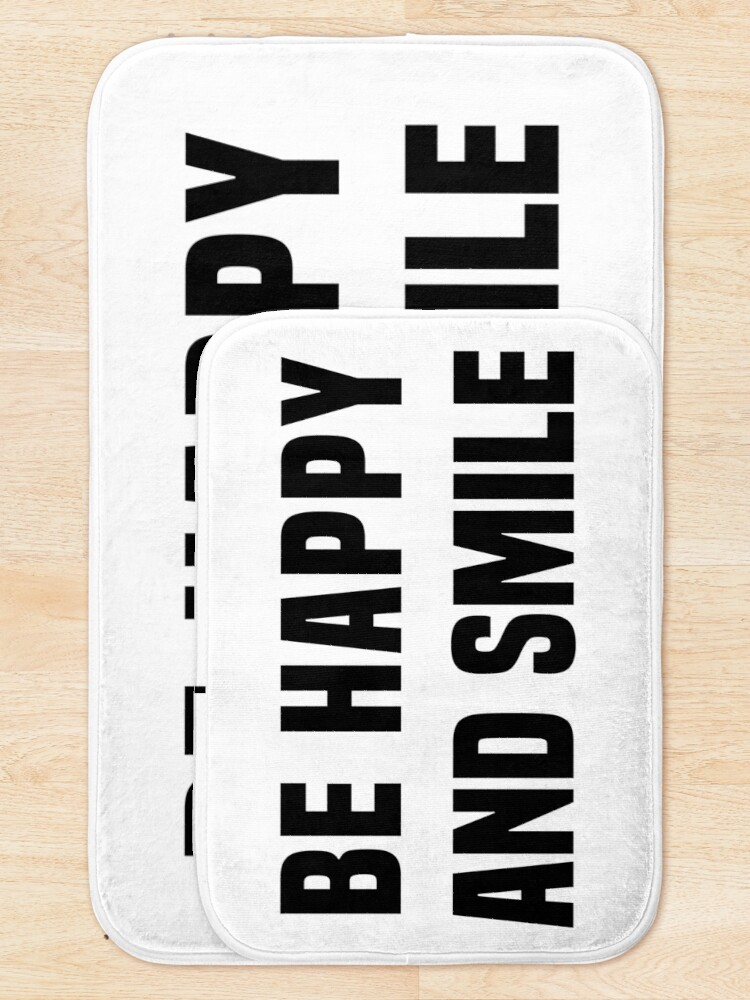 Alternate view of Be happy and smile Bath Mat