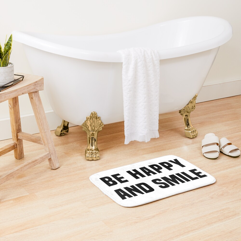 Be happy and smile Bath Mat