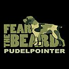Fear the Beard - Camo / Camouflage Hunting Gifts for Pudlepointer Lovers by traciwithani