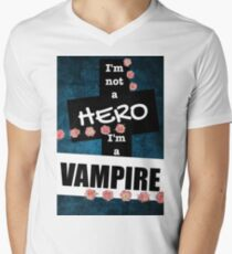 I'm Not A Hero, I'm A Vampire  T-Shirt
