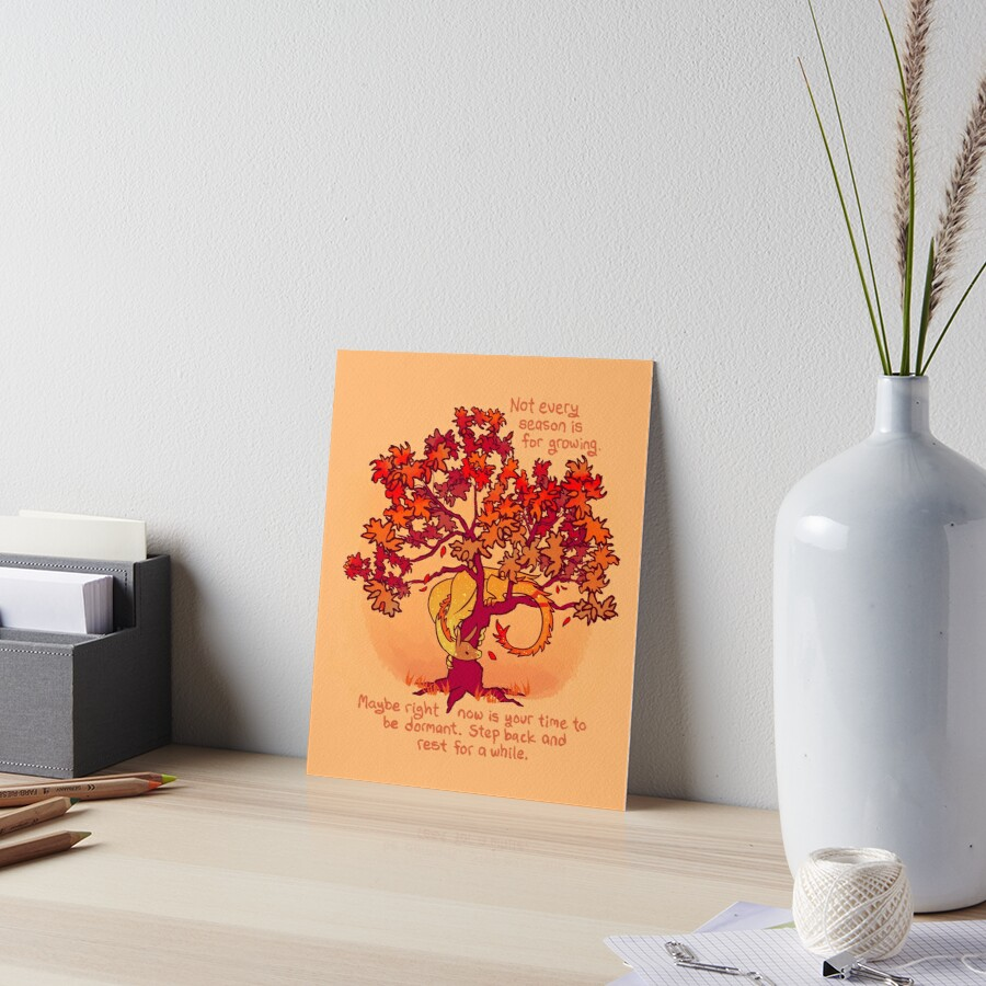 """""""Not Every Season is For Growing"""" Fall Dragon Forest Spirit Art Board Print"""
