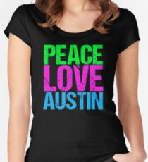 Peace Love Austin Fitted Scoop T-Shirt
