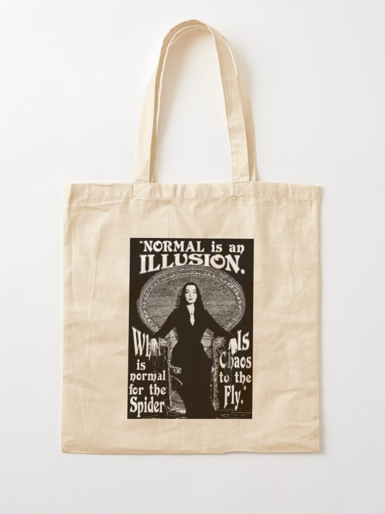 "Alternate view of Morticia Addams-""Normal Is An Illusion..."" Tote Bag"