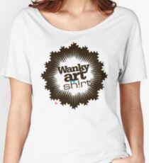 Just another WANKY ART SHIRT! Women's Relaxed Fit T-Shirt