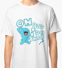 wobbaffet pokemon did i do that? Classic T-Shirt