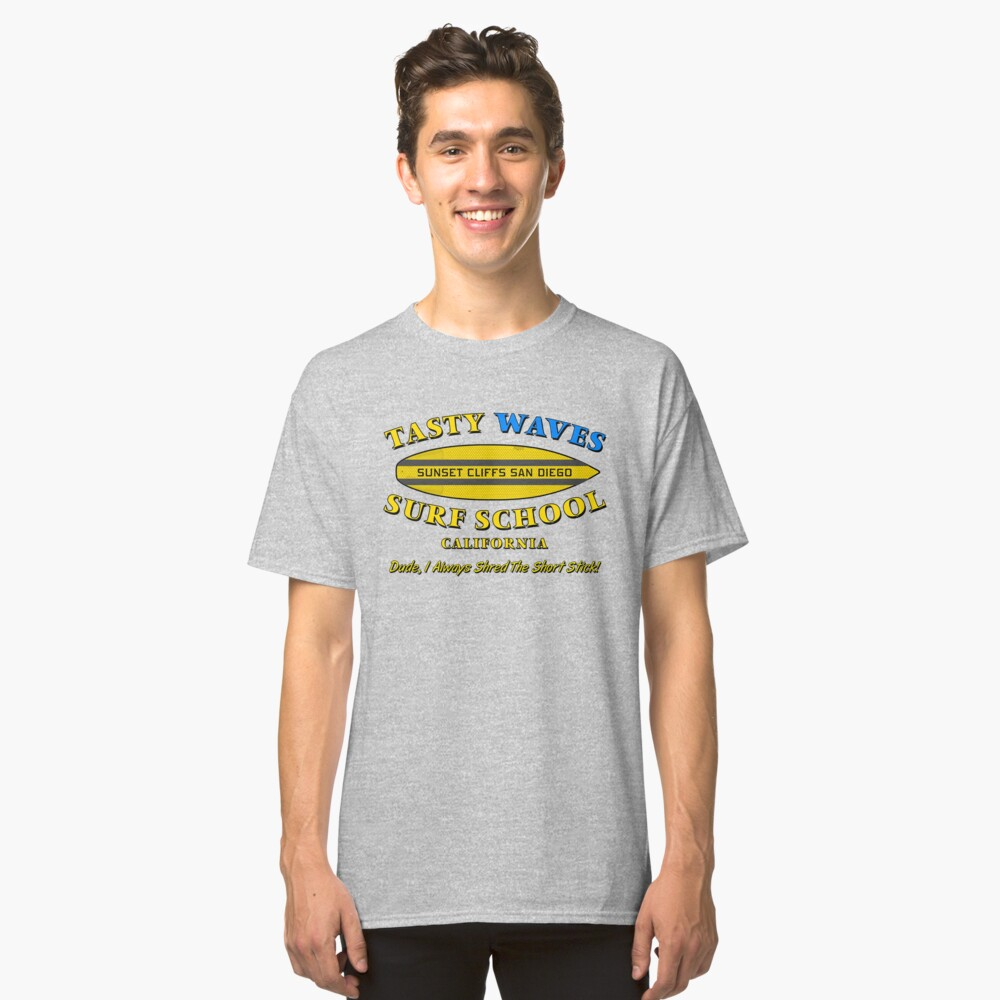 Tasty Waves Surf School Classic T Shirt By Gus3141592 Redbubble Asty Top