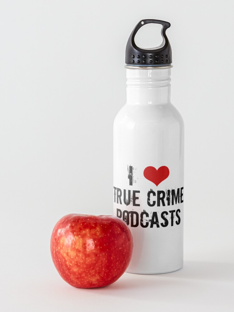 Alternate view of I Love True Crime Podcasts Water Bottle
