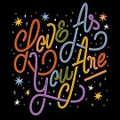 Love As You Are - Rainbow hand lettering LGBT   by esztersletters