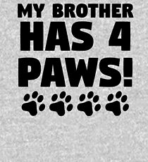 My Brother Has 4 Paws Kids Pullover Hoodie