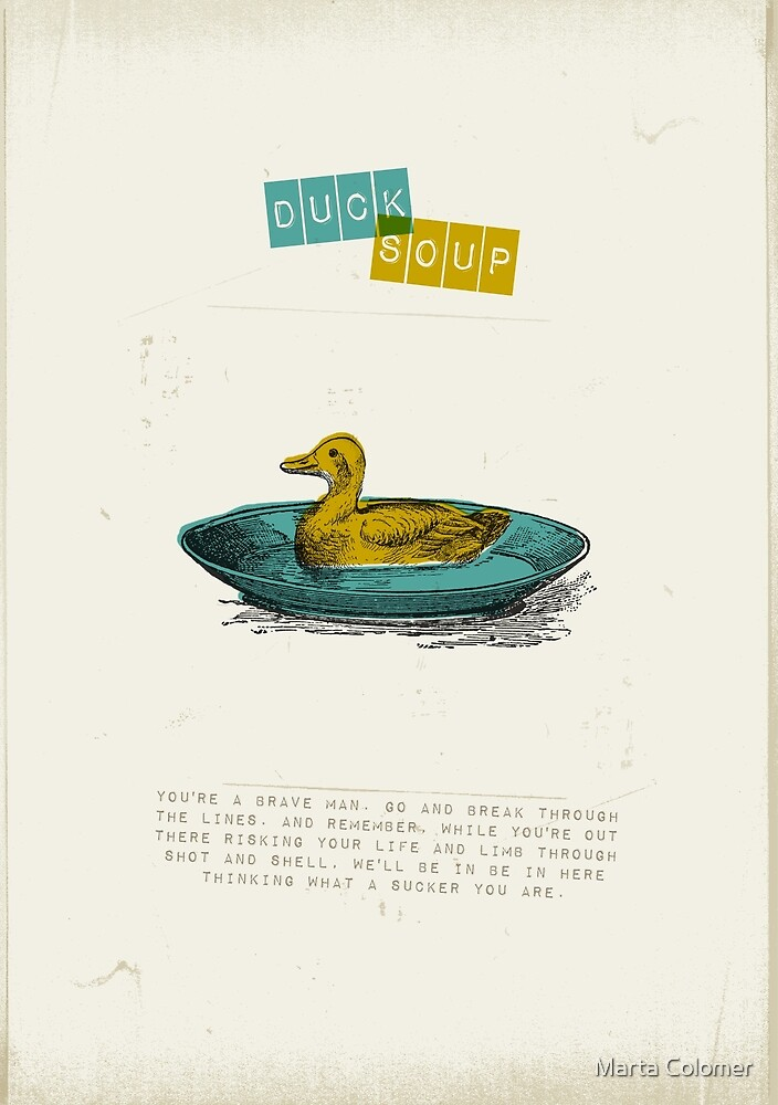 Duck Soup by Marta Colomer