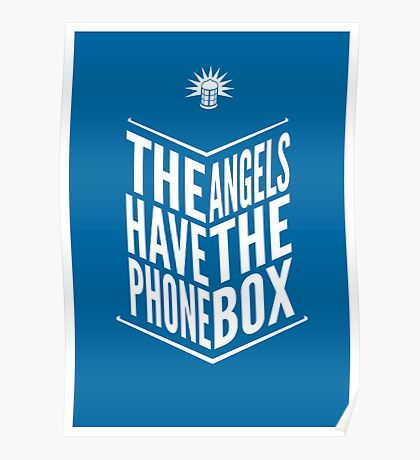 The Angels Have The Phone Box Tribute Poster White On Blue Poster