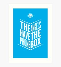 The Angels Have The Phone Box Tribute Poster White On Cyan Art Print
