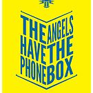 The Angels Have The Phone Box Tribute Poster Dark Blue On Yellow by fauxtauxgraphy