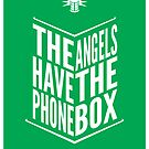 The Angels Have The Phone Box Tribute Poster White on Green by fauxtauxgraphy