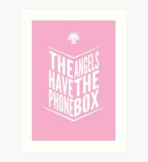The Angels Have The Phone Box Tribute Poster White on Pink Art Print