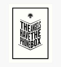 The Angels Have The Phone Box Tribute Poster Black on White Art Print