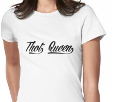 thot queen Womens Fitted T-Shirt