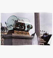 Nelson's Ship (in a bottle) in Trafalgar Square Poster