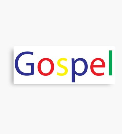Gospel in Google Colors Canvas Print