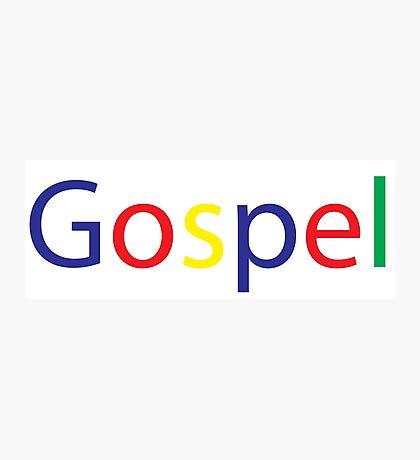 Gospel in Google Colors Photographic Print