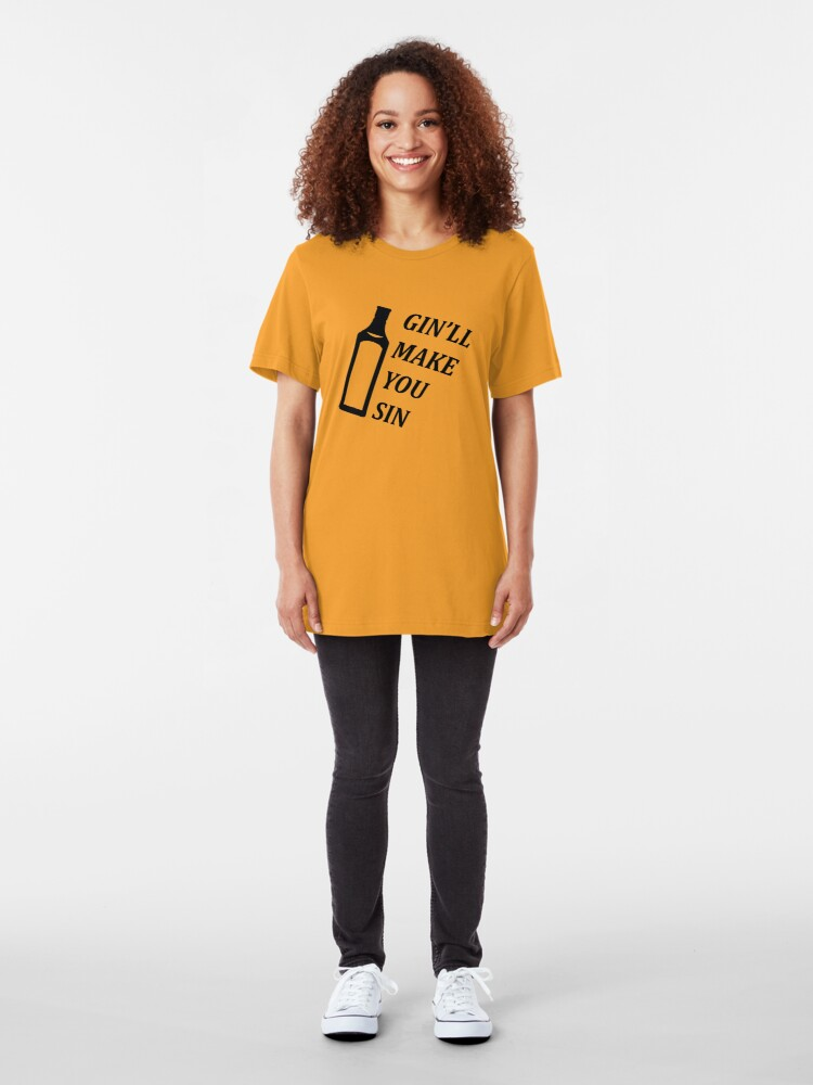 Alternate view of Gin'll Make You Sin Slim Fit T-Shirt