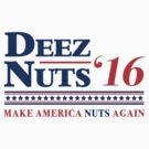 Deez Nuts 2016 by Tabner
